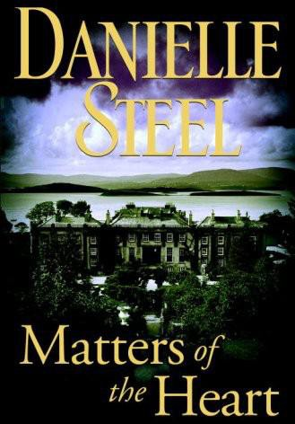 Steel Danielle - Matters of the Heart