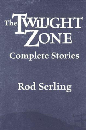 96444f52fbf Книга  The Twilight Zone  Complete Stories