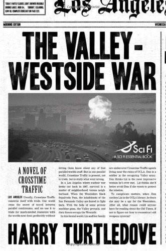 Turtledove Harry - The Valley-Westside War