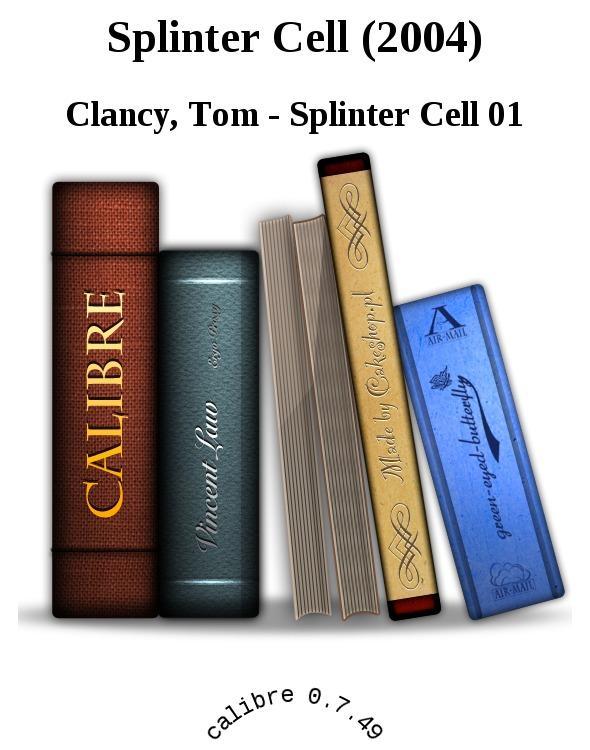 Clancy Tom - Splinter Cell