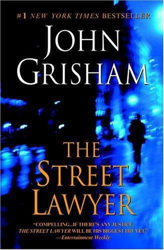Grisham John - The Street Lawyer