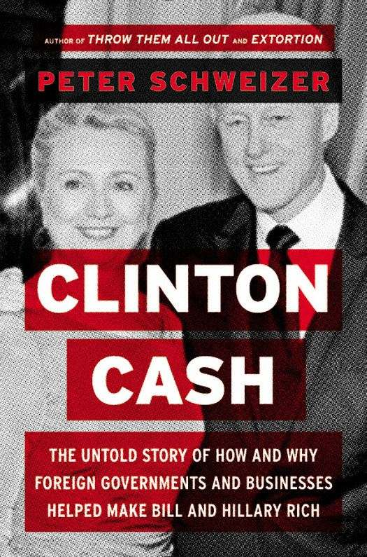 Книга: Clinton Cash: The Untold Story of How and Why Foreign