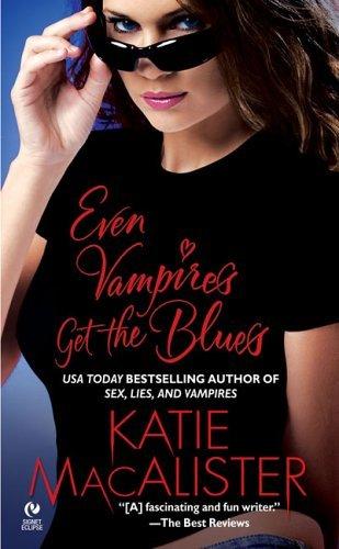 Macalister Katie - Even Vampires Get The Blues