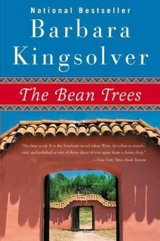 Kingsolver Barbara - The Bean Trees