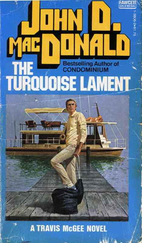 Travis McGee 15 - The Turquoise Lament - John D. MacDonald