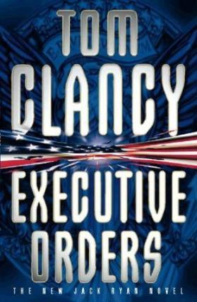 Clancy Tom - Executive Orders
