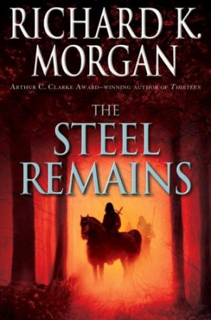 Morgan Richard - The Steel Remains
