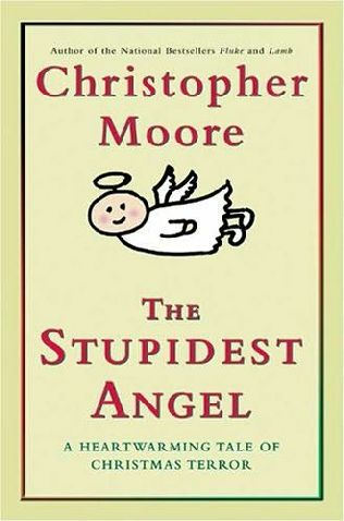 Moore Christopher - The Stupidest Angel: A Heartwarming Tale of Christmas Terror
