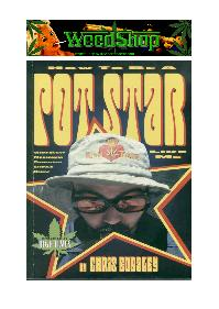 How To Be a Pot Star Like Me