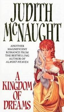 McNaught Judith - A Kingdom of Dreams