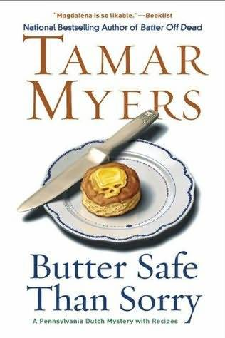 Myers Tamar - Butter Safe Than Sorry