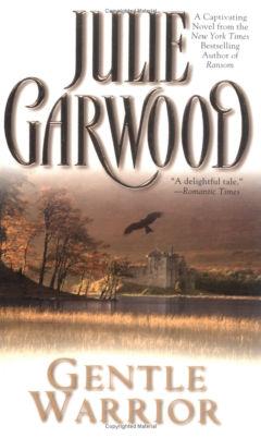 Garwood Julie - Gentle Warrior