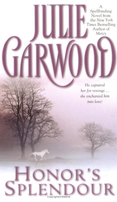 Garwood Julie - Honor's Splendour