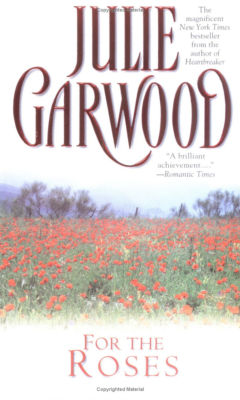 Garwood Julie - For the Roses