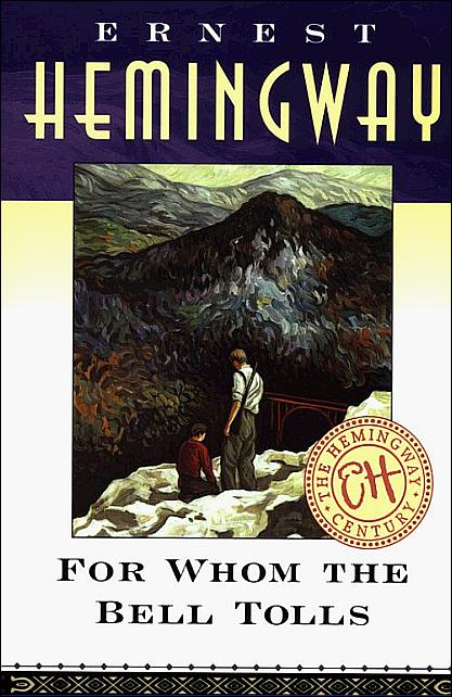 """an plot overview of ernest hemingways for whom the bell tolls """"for whom the bell tolls"""" by ernest hemingway picked for whom the bell tolls off the used bookstore shelf and got reading i'll skip the plot summary."""