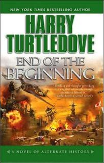 Turtledove Harry - End of the Beginning