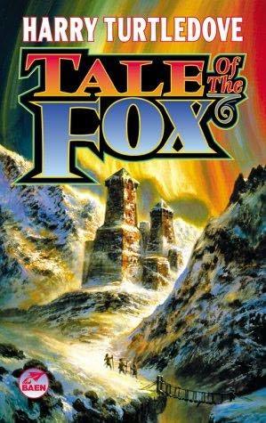 Turtledove Harry - Tale of the Fox