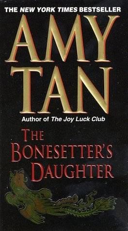 Tan Amy - The Bonesetter's Daughter