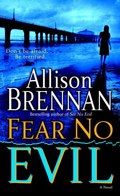 Brennan Allison - Fear No Evil