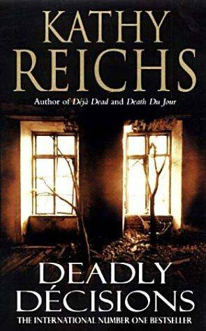Reichs Kathy - Deadly Descisions