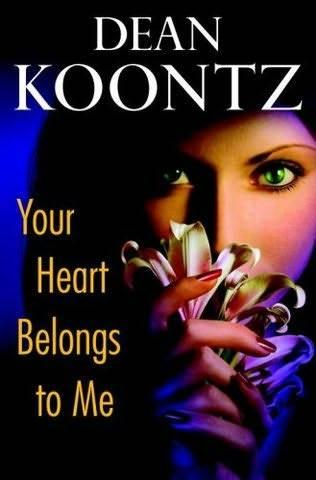 Koontz Dean - Your Heart Belongs To Me
