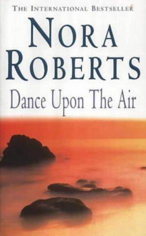 Roberts Nora - Dance Upon the Air