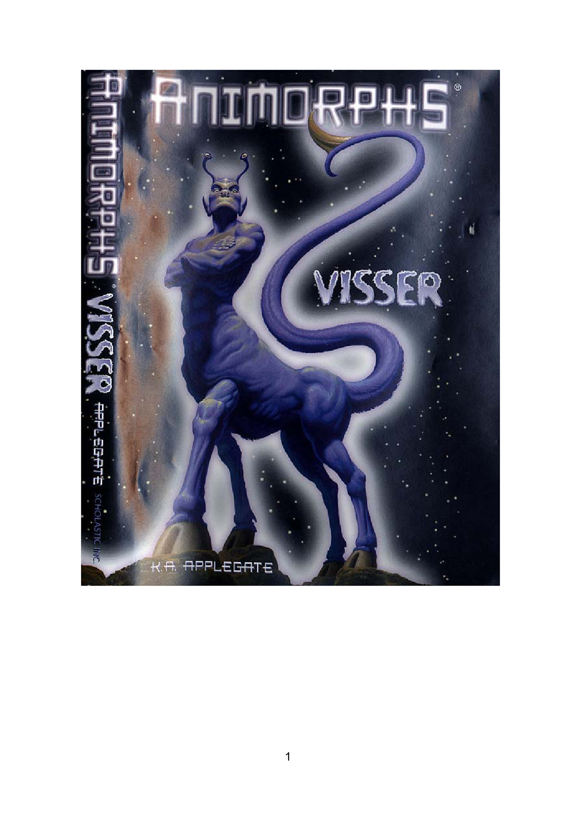 The Visser Chronicles