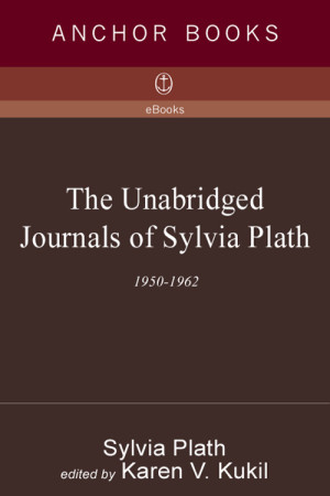 the unabridged journals of sylvia plath fandeluxe Image collections