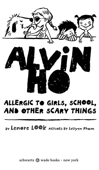 Allergic to Girls, School, and Other Scary Things