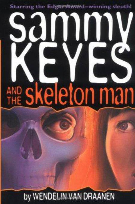 Книга Sammy Keyes And The Skeleton Man