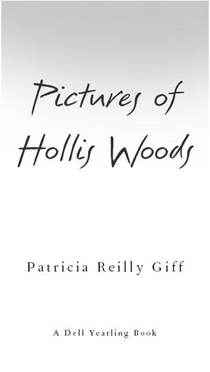 pictures of hollis woods giff patricia reilly
