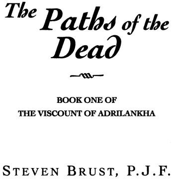The Paths Of The Dead