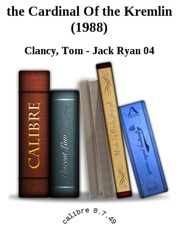 an analysis of the cardinal of the kremlin a novel by tom clancy The cardinal of the kremlin is an espionage thriller novel, written by tom clancy  and released  contents 1 plot summary 2 characters 3 themes 4 reception  5 adaptations 51 video game 52 film 6 references.