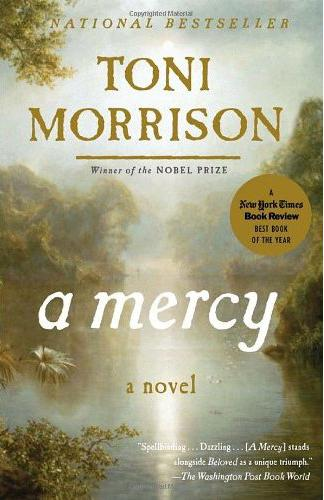 a mercy morrison Review: a mercy by toni morrison in her first novel for five years, toni morrison fashions a timely parable about the united states's traumatic birth, says tim adams.
