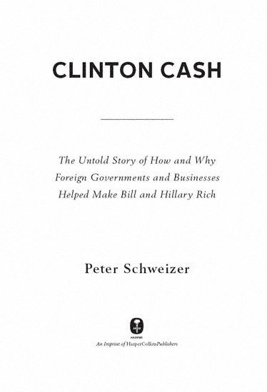 clinton cash the untold story of how and why foreign clinton cash the untold story of how and why foreign governments and businesses helped make fandeluxe Choice Image