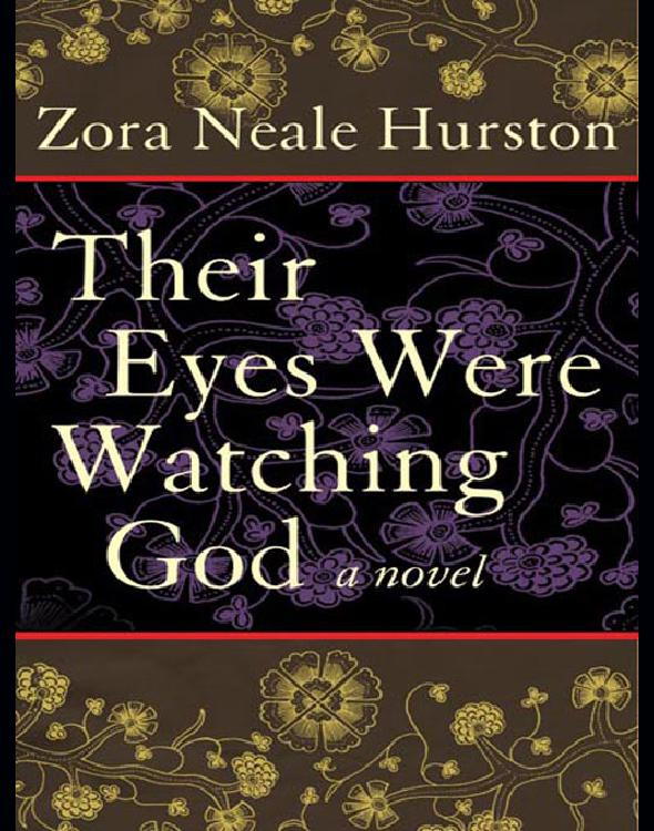 the three marriages of janie in the novel their eyes were watching god by zora neale hurston Their eyes were watching god: a novel: janie hurston woman zora dialect neale women american tea cake language literature janie crawford, and her three marriages.