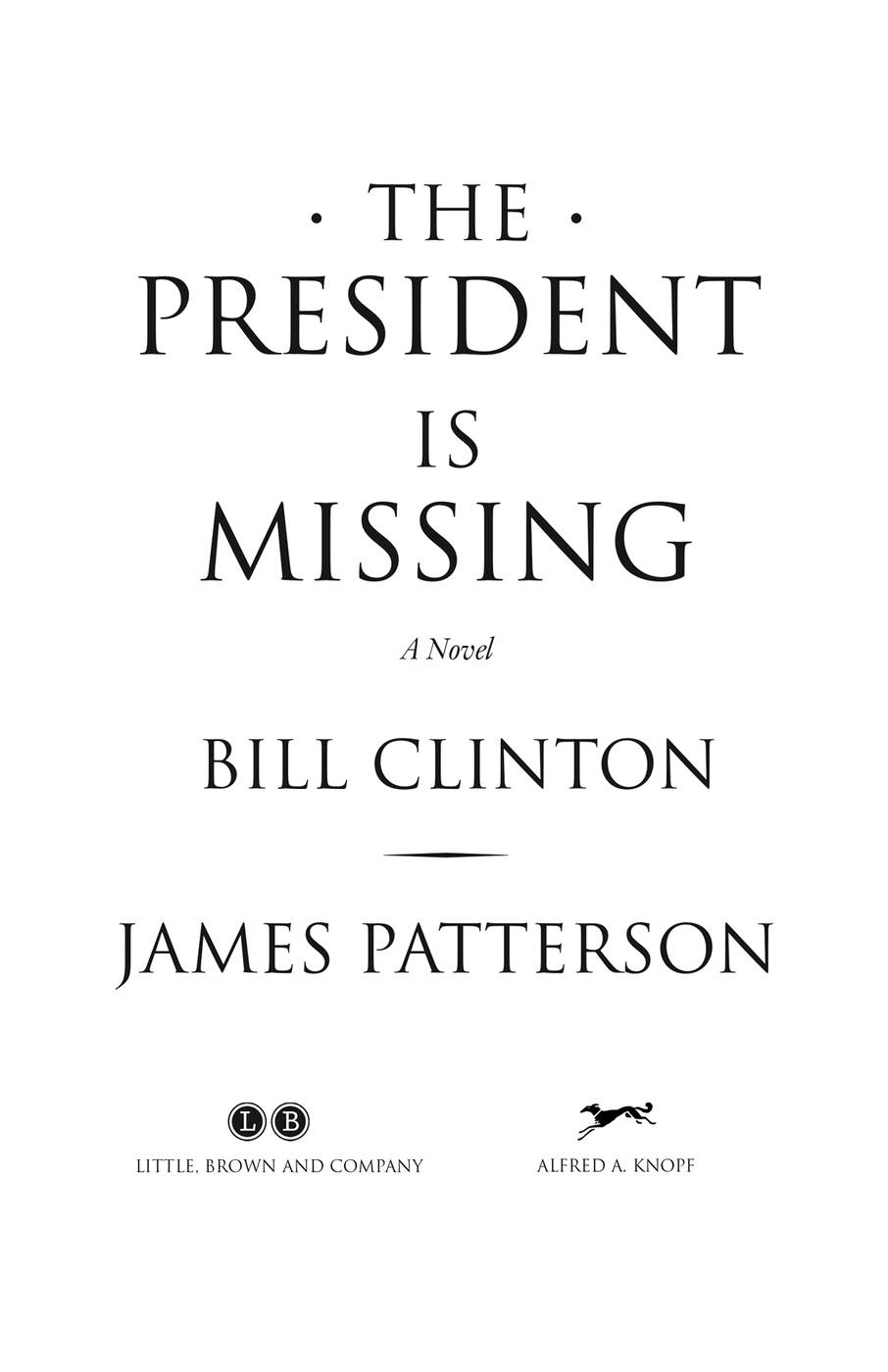 Книга: The President Is Missing