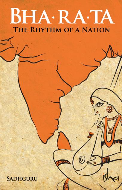 Bha-ra-ta The Rhythm of a Nation