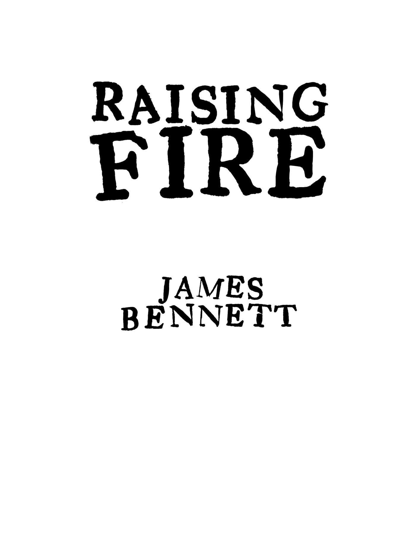 Книга: Raising Fire