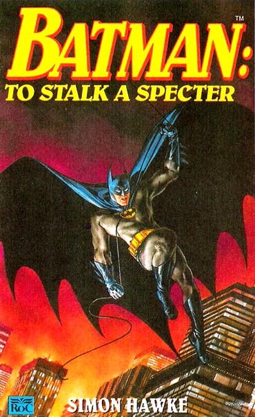Бэтмен: По следу Спектра