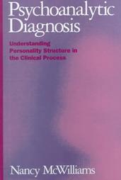 Психоаналитическая диагностика: Понимание структуры личности в клиническом процессе
