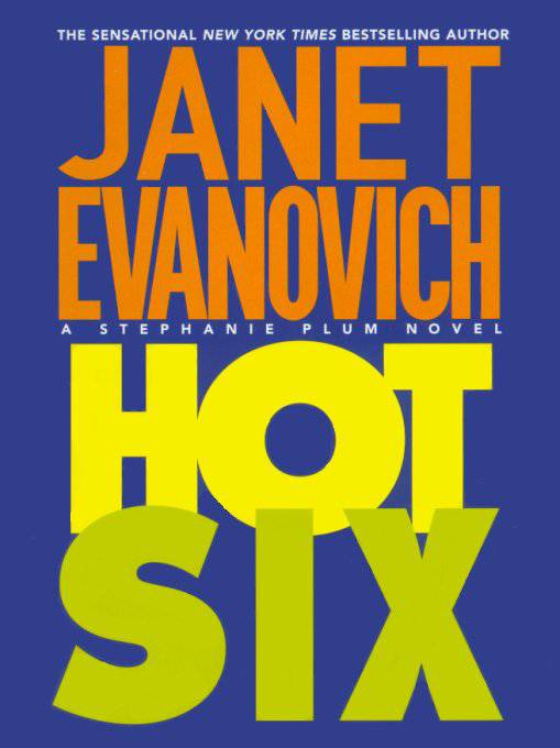HOT SIX/Janet Evanovich/HC/FIRST EDITION/BUY ANY 4 ITEMS SHIP FREE
