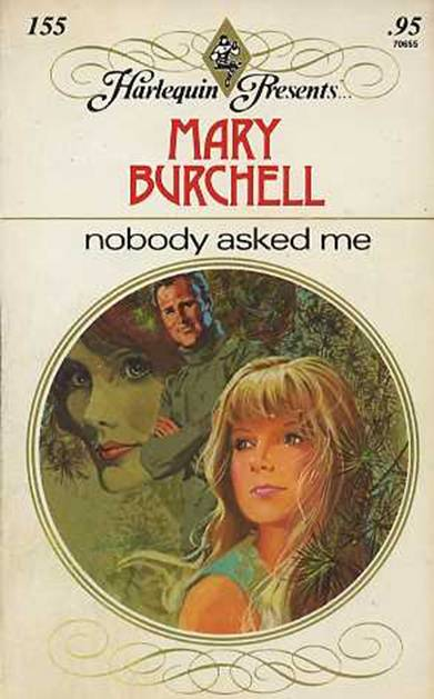 Mary Burchell Nobody Asked Me - Nobody Asked Me